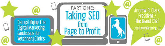 Part One: Taking SEO from Page to Profit